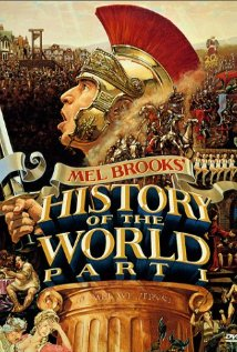 This is the poster for History of the World: Part I